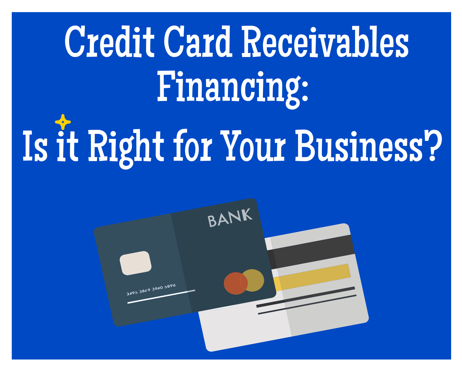 Credit Card Receivables Financing: Is it Right for Your Business?