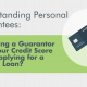 Business Financing Hub - Does Being a Guarantor Affect Your Credit Score